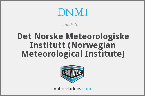 DNMI - Det Norske Meteorologiske Institutt (Norwegian Meteorological Institute)