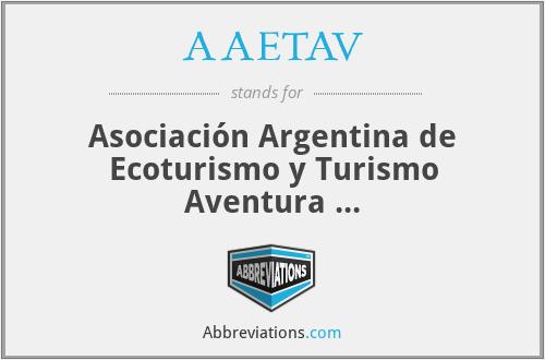 AAETAV - Asociación Argentina de Ecoturismo y Turismo Aventura ...