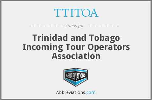 TTITOA - Trinidad and Tobago Incoming Tour Operators Association