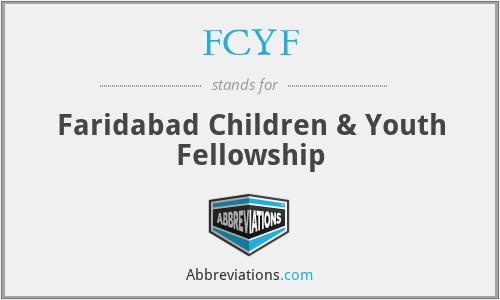 FCYF - Faridabad Children & Youth Fellowship