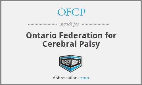 OFCP - Ontario Federation for Cerebral Palsy
