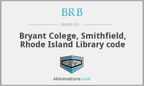 BRB - Bryant Colege, Smithfield, Rhode Island Library code