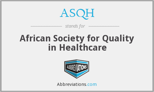 ASQH - African Society for Quality in Healthcare