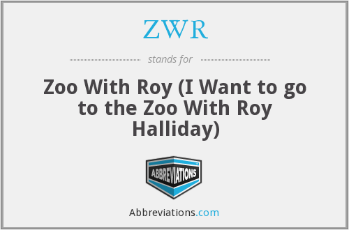 ZWR - Zoo With Roy (I Want to go to the Zoo With Roy Halliday)