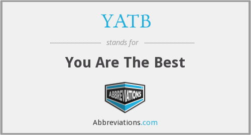 YATB - You Are The Best