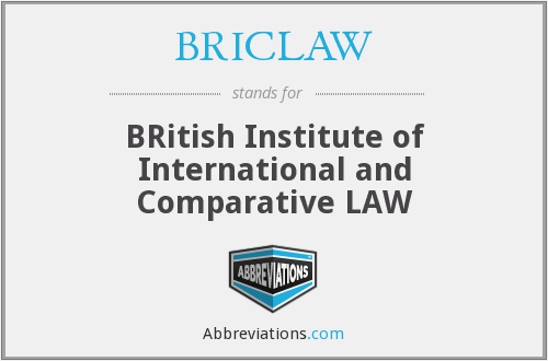 BRICLAW - BRitish Institute of International and Comparative LAW