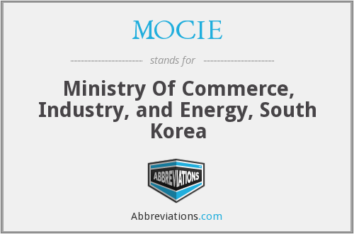 MOCIE - Ministry Of Commerce, Industry, and Energy, South Korea