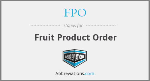 FPO - Fruit Product Order