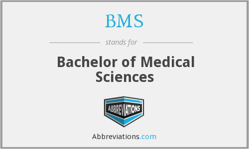 BMS - Bachelor of Medical Sciences
