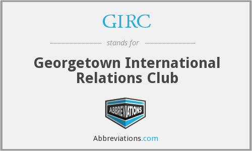 GIRC - Georgetown International Relations Club