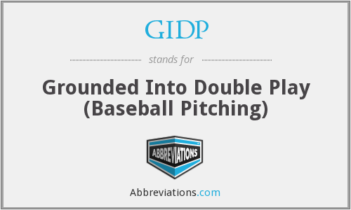 GIDP - Grounded Into Double Play (Baseball Pitching)