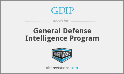 GDIP - General Defense Intelligence Program
