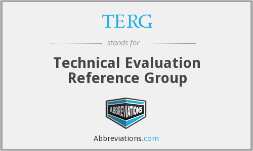 TERG - Technical Evaluation Reference Group