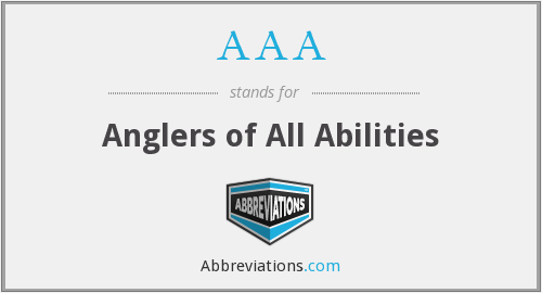AAA - Anglers of All Abilities