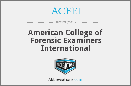 ACFEI - American College of Forensic Examiners International
