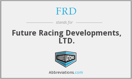 FRD - Future Racing Developments, LTD.