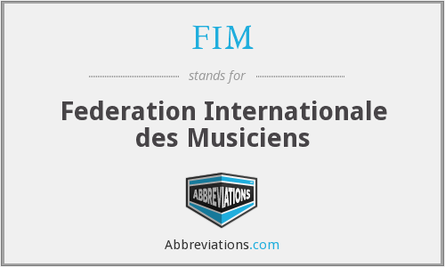 FIM - Federation Internationale des Musiciens