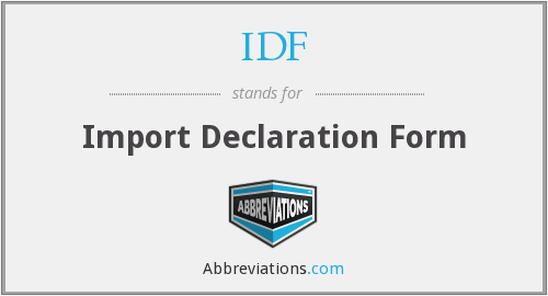IDF - Import Declaration Form