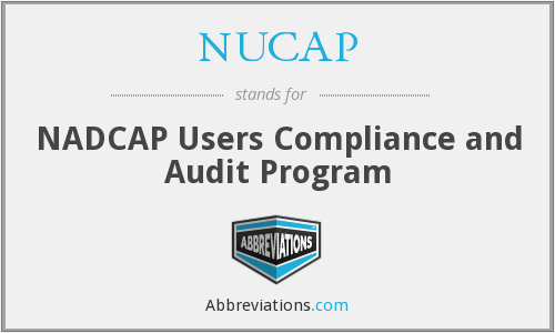 NUCAP - NADCAP Users Compliance and Audit Program