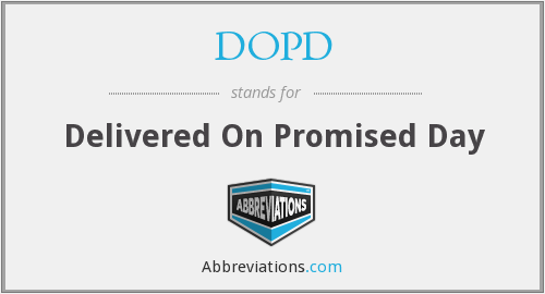 DOPD - Delivered On Promised Day