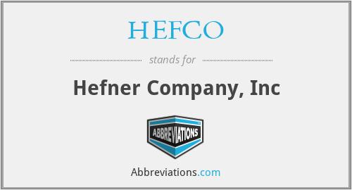 HEFCO - Hefner Company, Inc