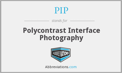 PIP - Polycontrast Interface Photography