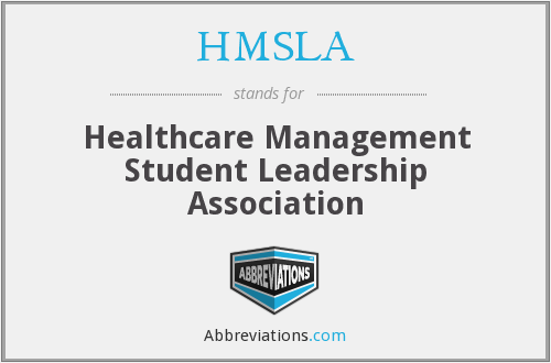 HMSLA - Healthcare Management Student Leadership Association