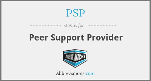 PSP - Peer Support Provider
