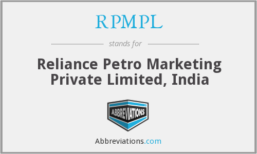 RPMPL - Reliance Petro Marketing Private Limited, India