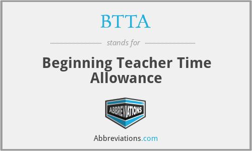 BTTA - Beginning Teacher Time Allowance