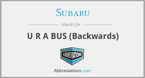 Subaru - U R A BUS (Backwards)