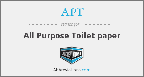 APT - All Purpose Toilet paper