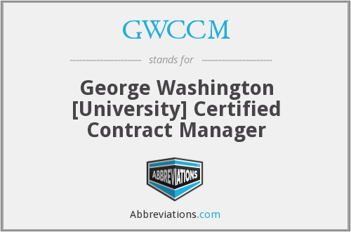 GWCCM - George Washington [University] Certified Contract Manager