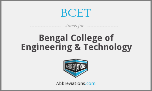 BCET - Bengal College of Engineering & Technology