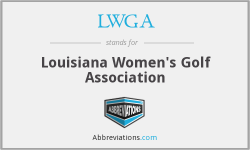 LWGA - Louisiana Women's Golf Association