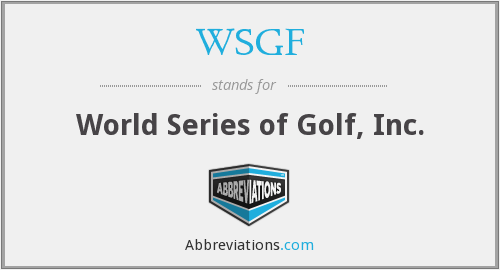 WSGF - World Series of Golf, Inc.