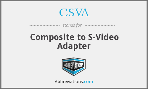 CSVA - Composite to S-Video Adapter