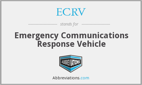 ECRV - Emergency Communications Response Vehicle