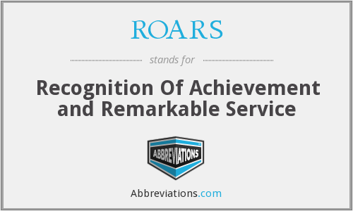 ROARS - Recognition Of Achievement and Remarkable Service