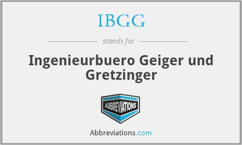 IBGG - Ingenieurbuero Geiger und Gretzinger