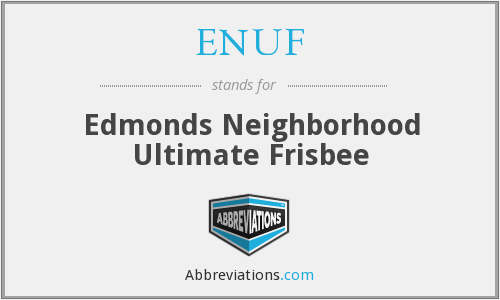 ENUF - Edmonds Neighborhood Ultimate Frisbee