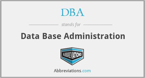 DBA - Data Base Administration