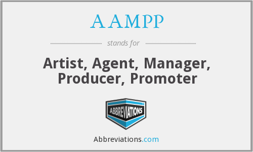 AAMPP - Artist, Agent, Manager, Producer, Promoter