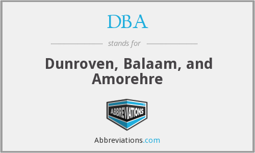 DBA - Dunroven, Balaam, and Amorehre