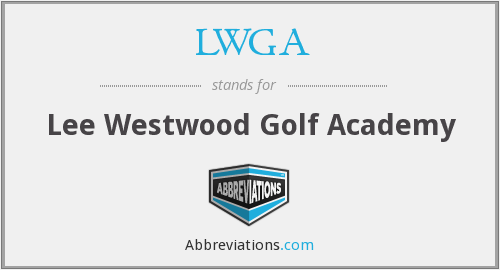 LWGA - Lee Westwood Golf Academy