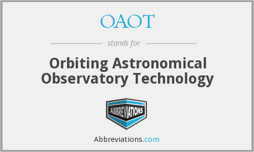 OAOT - Orbiting Astronomical Observatory Technology
