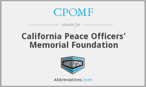 CPOMF - California Peace Officers' Memorial Foundation