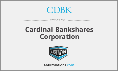 CDBK - Cardinal Bankshares Corporation