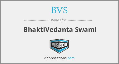 BVS - BhaktiVedanta Swami