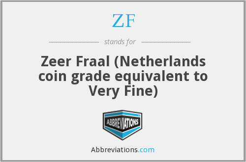 ZF - Zeer Fraal (Netherlands coin grade equivalent to Very Fine)